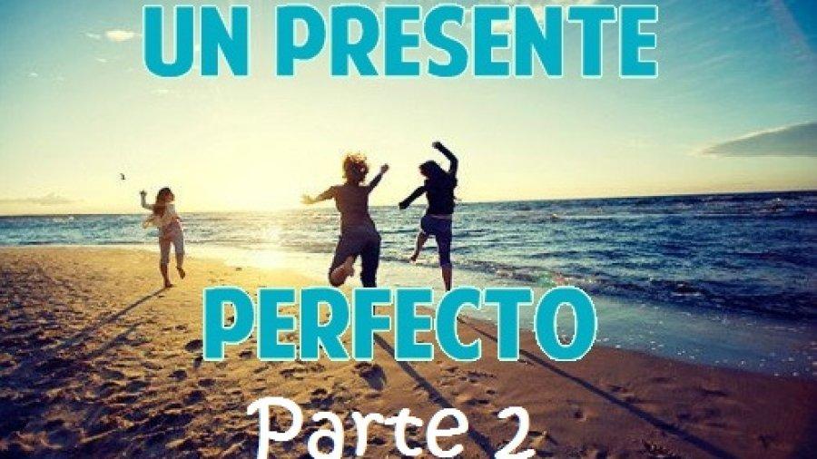 El Presente perfecto en inglés (Part 2): Negación e interrogación