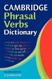 cambridge phrasal verbs