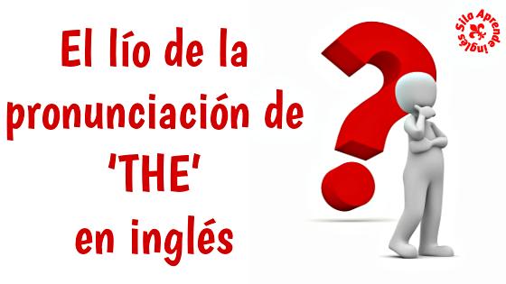 pronunciación the