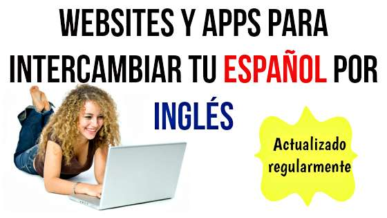 websites y apps para intercambiar tu español por inglés