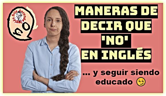 decir no en inglés